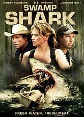 Syfy Original Movie – Swamp Shark June 25th
