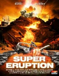 Syfy Original Movie – Super Eruption July 16th