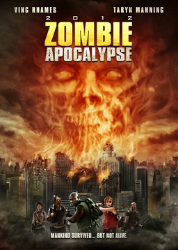 Syfy Original Movie – Zombie Apocalypse Oct 29th
