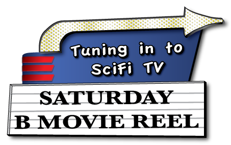 Saturday B Movie Reel Preview – May 2012