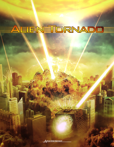 Syfy Original Movie – Alien Tornado April 21, 2012