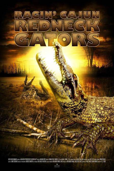 Saturday B Movie Reel #139 – Ragin Cajun Redneck Gators
