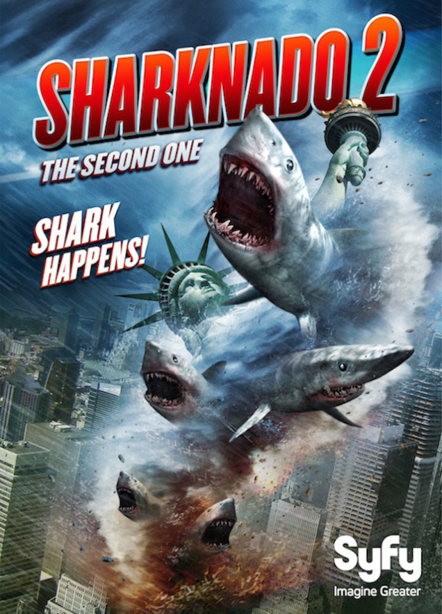 Saturday B Movie Reel #150 – Sharknado 2: The Second One