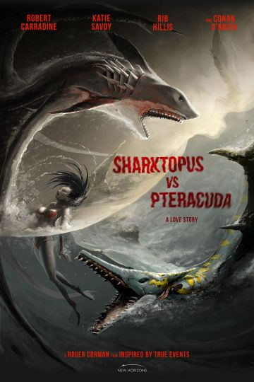 Saturday B Movie Reel #164 – Sharktopus vs. Pteracuda