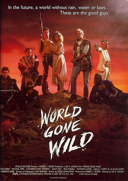 Saturday B Movie Reel #179 – World Gone Wild